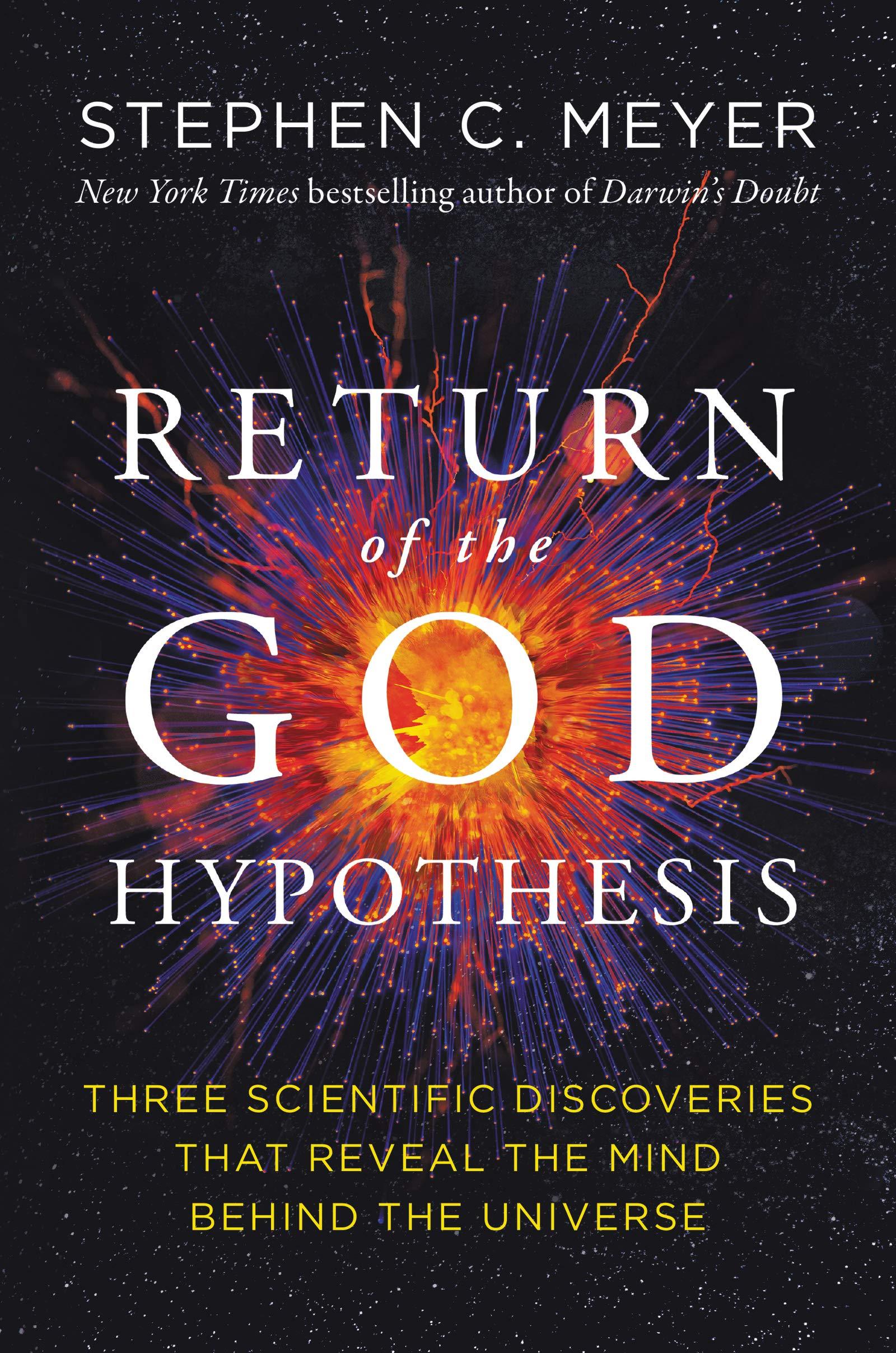 RETURN OF THE GOD HYPOTHESIS.MEYER