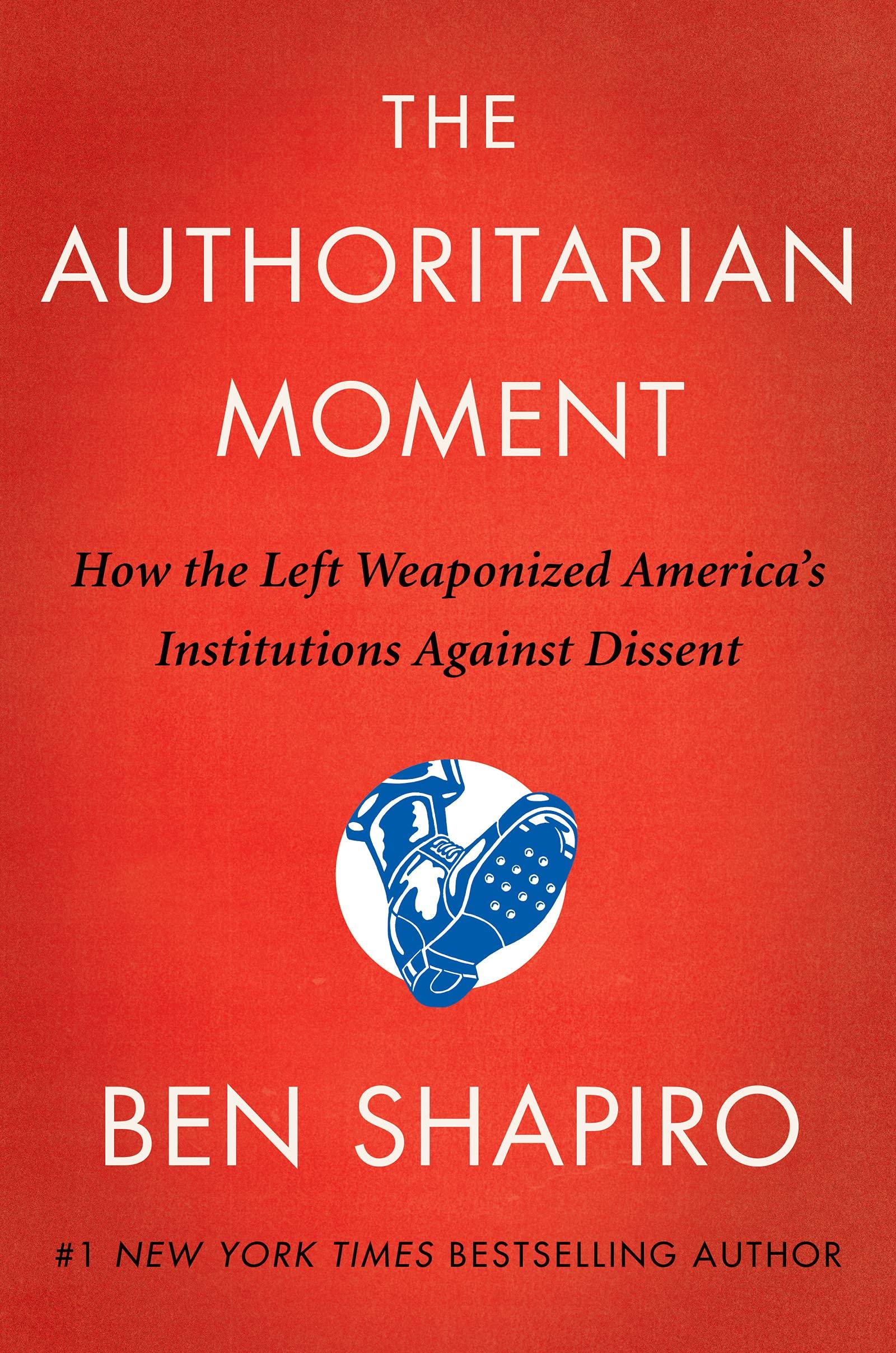 THE AUTHORITARIAN MOMENT. SHAPIRO